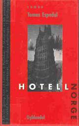 """""""Hotell Norge - roman"""" av Tomas Espedal"""
