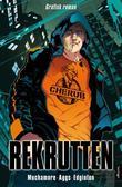 """""""Rekrutten - grafisk roman"""" av Ian Edginton"""