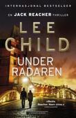 """""""Under radaren"""" av Lee Child"""