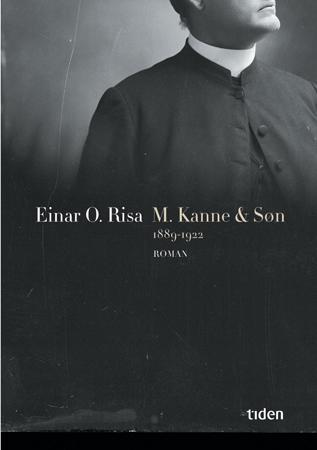 """""""M. Kanne & søn - 1889-1922"""" av Einar O. Risa"""