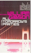 """All tomorrow's parties"" av William Gibson"