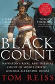 """The black count - glory, revolution, betrayal and the real count of Monte Cristo"" av Tom Reiss"