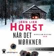 """""""Når det mørkner - en William Wisting krim"""" av Jørn Lier Horst"""