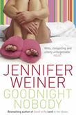 """""""Goodnight Nobody"""" av Jennifer Weiner"""