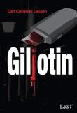 """""""Giljotin"""" av Carl Christian Laugen"""