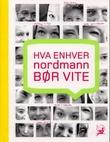 """""""Hva enhver nordmann bør vite"""" av Øyvind Reisegg"""