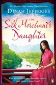 """The silk merchant's daughter"" av Dinah Jefferies"