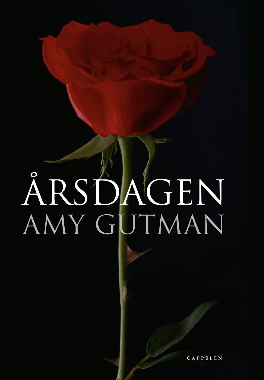 """""""Årsdagen"""" av Amy Gutman"""