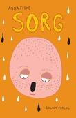 """""""Sorg"""" av Anna Fiske"""