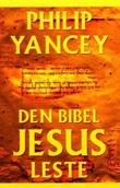 """""""Den bibelen Jesus leste"""" av Philip Yancey"""