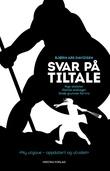"""""""Svar på tiltale - nye ateister - gamle anklager - gode grunner for tro"""" av Bjørn Are Davidsen"""