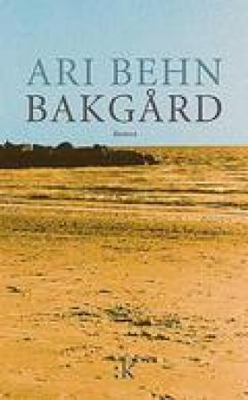 """Bakgård - roman"" av Ari Behn"