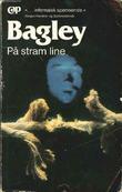 """På stram line"" av Desmond Bagley"