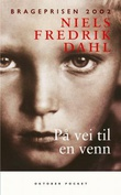 """""""På vei til en venn"""" av Niels Fredrik Dahl"""