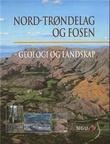 """""""Nord-Trøndelag og Fosen - geologi og landskap"""" av Rolv Dahl"""