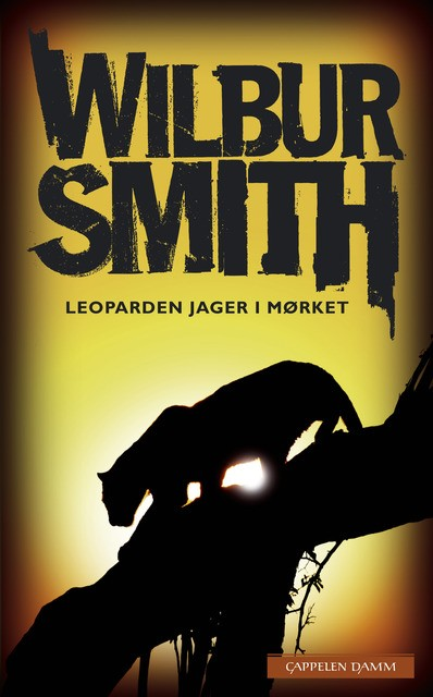 """Leoparden jager i mørket"" av Wilbur A. Smith"