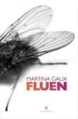 """""""Fluen"""" av Martina Gaux"""