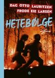 """""""Hetebølge"""" av Dag Otto Lauritzen"""