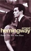 """""""Fiesta - the sun also rises"""" av Ernest Hemingway"""