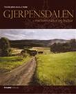 """""""Gjerpensdalen - mellom natur og kultur"""" av Thorbjørn Wahlstrøm"""