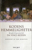 """""""Kodens hemmeligheter - en uautorisert veiviser i mysteriene bak Da Vinci-koden"""" av Daniel Burstein"""