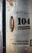 """""""104 - roman"""" av Christopher F-B Grøndahl"""