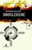 """""""Dødslekene"""" av Suzanne Collins"""