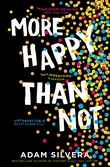 """""""More Happy Than Not"""" av Adam Silvera"""