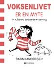 """""""Voksenlivet er en myte en samling """"Sarahs skriblerier""""-striper"""" av Sarah Andersen"""