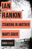 """Standing in another man's grave"" av Ian Rankin"