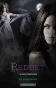 """""""Reddet"""" av P.C. Cast"""