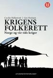 """""""Krigens folkerett Norge og vår tids kriger"""" av Cecilie Hellestveit"""