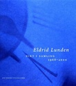 """Dikt i samling 1968-2000"" av Eldrid Lunden"