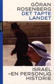"""""""Det tapte landet - en personlig historie"""" av Göran Rosenberg"""