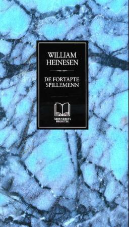 """De fortapte spillemenn - roman"" av William Heinesen"