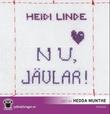 """""""Nu, jävlar!"""" av Heidi Linde"""
