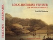 """""""Lokalhistorisk veiviser for Halden og Aremark"""" av Frank Kiel Jacobsen"""