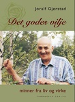 """""""Det godes vilje - minner fra liv og virke"""" av Joralf Gjerstad"""