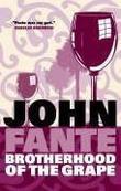 """""""The Brotherhood of the Grape"""" av John Fante"""