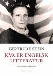 """""""Kva er engelsk litteratur og andre foredrag"""" av Gertrude Stein"""