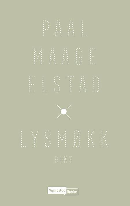 """""""Lysmøkk"""" av Paal Maage Elstad"""