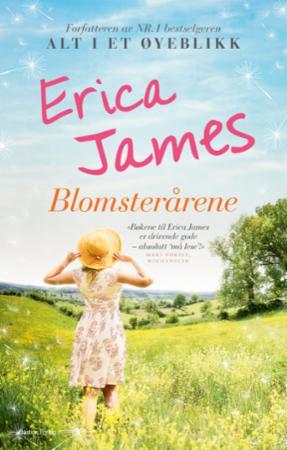 """""""Blomsterårene"""" av Erica James"""