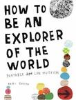 """How To Be An Explorer of the World Portable Life Museum"" av Keri Smith"