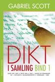 """""""Dikt i samling bind 1"""" av Gabriel Scott"""