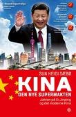 """""""Kina - den nye supermakten"""" av Sun Heidi Sæbø"""