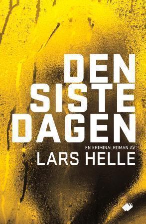 """""""Den siste dagen"""" av Lars Helle"""
