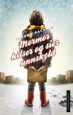 """""""Mormor hilser og sier unnskyld"""" av Fredrik Backman"""
