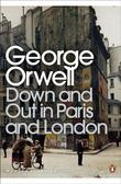 """""""Down and Out in Paris and London (Penguin Modern Classics)"""" av George Orwell"""