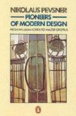 """Pioneers of Modern Design - From William Morris to Walter Gropius (Penguin Art & Architecture)"" av Nikolaus Pevsner"