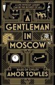 """A gentleman in Moscow"" av Amor Towles"
